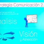 5 Pasos para la elaboración de una Estrategia de Comunicación 2.0